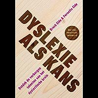 Dyslexie als kans