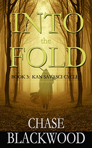 Into the Fold (Kan Savasci Cycle Book 3)