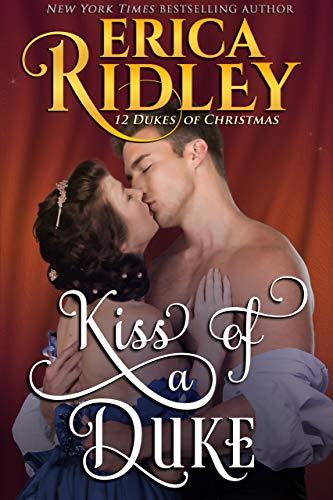 Kiss of a Duke (12 Dukes of Christmas Book 2)
