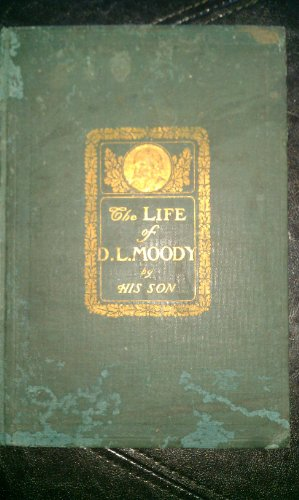 The Life of D.L. Moody by His Son