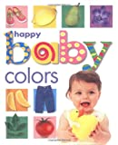 Happy Baby Colors, Roger Priddy, 031249047X