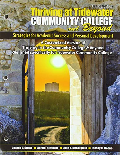 Thriving at Tidewater Community College and Beyond: Strategies for Academic Success and Personal Development