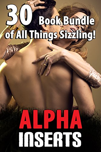 Alpha Inserts (30 Book Bundle of All Things Sizzling!)