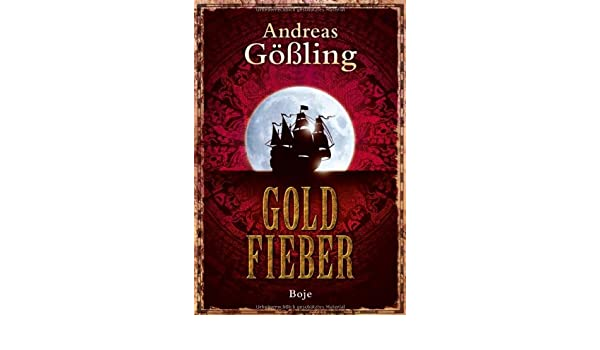 Goldfieber (Boje digital ebook) (German Edition)