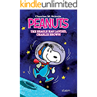 Peanuts: The Beagle Has Landed, Charlie Brown (English Edition)