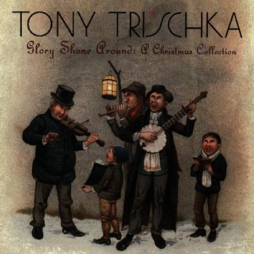 Glory Shone Around: A Christmas Collection by Tony Trischka [Music CD]