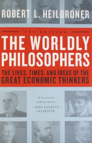 Pdf Business The Worldly Philosophers: The Lives, Times And Ideas Of The Great Economic Thinkers, Seventh Edition