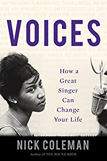Book Cover: Voices: How a Great Singer Can Change Your Life