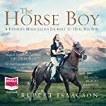 The Horse Boy | Rupert Isaacson