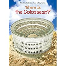 Where Is the Colosseum? (Where Is?)