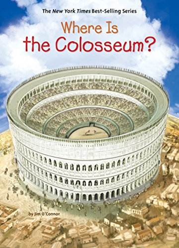 Where Is the Colosseum? (Where Is?) -