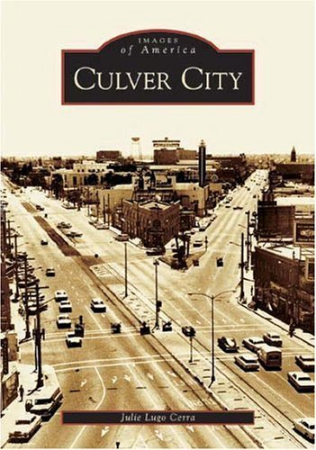 Culver City (CA) (Images of America) by Julie Lugo Cerra - City Culver Shopping