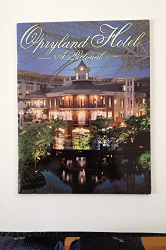 (Opryland Hotel: a Pictorial)