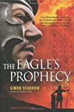 The Eagle's Prophecy, Simon Scarrow, 0312565267