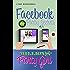 Facebook Party Secrets of a Million Dollar Party Girl (Direct Sales Success Secrets 2)