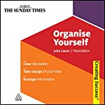 Organise Yourself: Creating Success Series   John Caunt