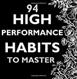 img - for 94 High Performance Habits to master book / textbook / text book