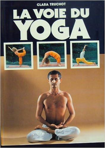 Livres gratuits en ligne La voie du yoga pdf, epub ebook