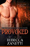 Provoked, Rebecca Zanetti, 1601831412