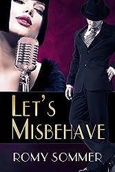 Let's Misbehave: A Jazz Age Romance