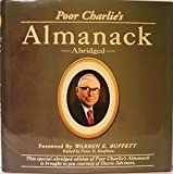 img - for Poor Charlie's Almanack: The Wit and Wisdom of Charles T. Munger (Abridged) book / textbook / text book