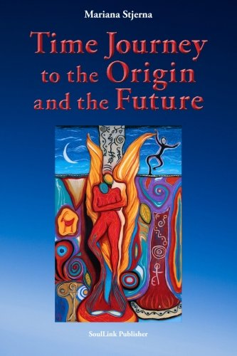 Download Time Journey to the Origin and the Future ebook
