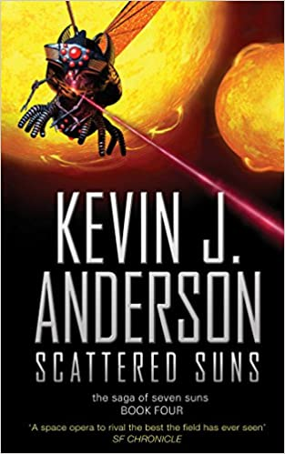 The Saga Of Seven Suns 4 Scattered Suns Kevin J Anderson