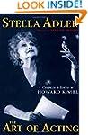 Stella Adler - The Art of Acting: pre...