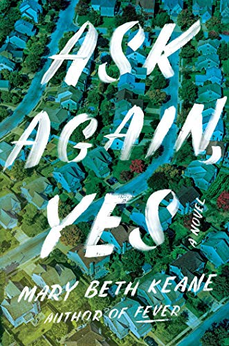 Download Ask Again, Yes: A Novel