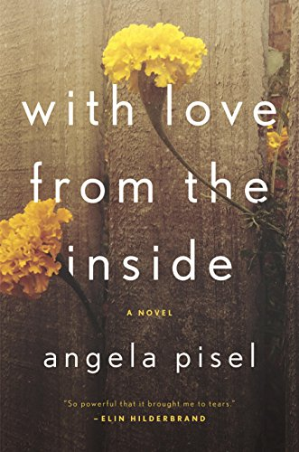 With love from the inside kindle edition by angela pisel with love from the inside by pisel angela fandeluxe Gallery