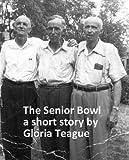 The Senior Bowl (Short stories)