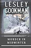 Murder in Midwinter, Lesley Cookman, 1906125023