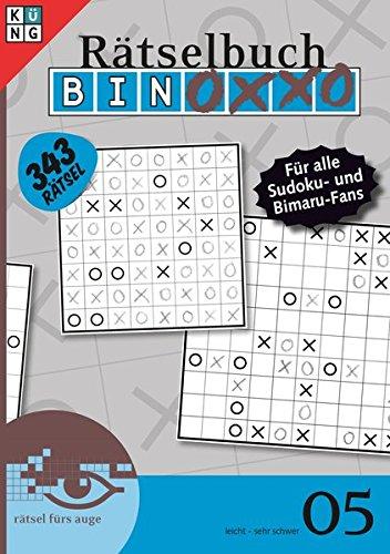 Binoxxo Rätselbuch 05 (Binoxxo Rätselbuch / Logik-Rätsel)