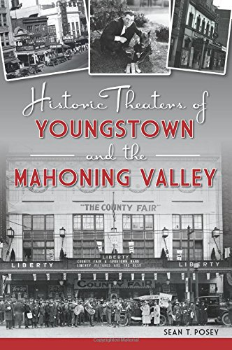 Historic Theaters of Youngstown and the Mahoning Valley (Landmarks)