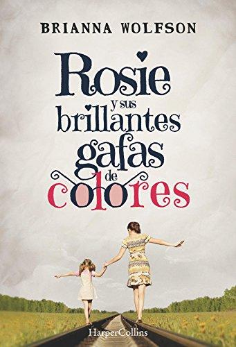 Rosie y sus brillantes gafas de colores (HarperCollins)