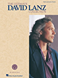 The Ultimate David Lanz Collection Songbook: for Easy Piano