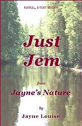 Just Jem (Jayne's Nature)