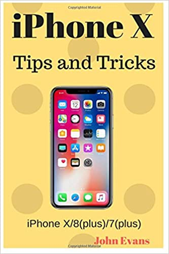 Top 25 iPhone X Tips and Tricks - iPhone Hacks