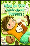 img - for What Do You Think About Puppies book / textbook / text book