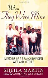 When They Were Mine: Memories of a Branch Davidian Wife and Mother