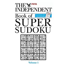 The Independent Book of Super Sudoku, Volume 1