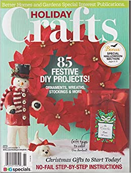 Better Homes And Gardens Holiday Crafts Magazine 2016
