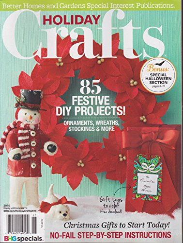 Better Homes and Gardens Holiday Crafts Magazine 2016 (Better Homes And Gardens Holiday Crafts 2016)
