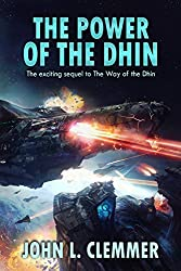 The Power of the Dhin (The Way of the Dhin Book 2)