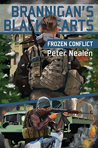 Frozen Conflict (Brannigan's Blackhearts Book 4) by [Nealen, Peter]