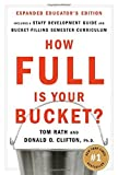 img - for How Full Is Your Bucket? Educator's Edition: Positive Strategies for Work and Life by Tom Rath (2007-03-09) book / textbook / text book