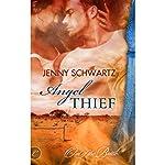 Angel Thief | Jenny Schwartz