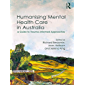 Humanising Mental Health Care in Australia: A Guide to Trauma-informed Approaches