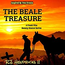 The Beale Treasure: A Frank Vito Bounty Hunter Series Audiobook by R.J. Hendricks II Narrated by Millian Quinteros