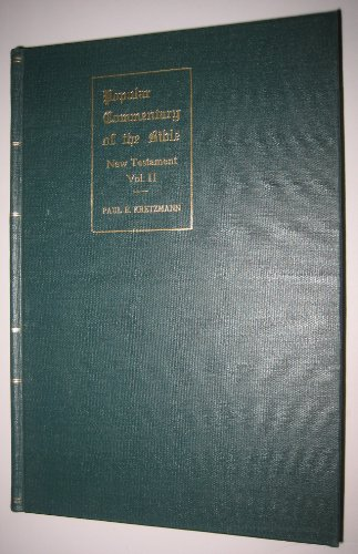 Popular Commentary of the Bible: New Testament, Volume II - The Epistles of the Apostle Paul to the Book of Revelation